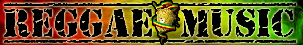 REGGAE, DUB, ROOTS, DANCEHALL