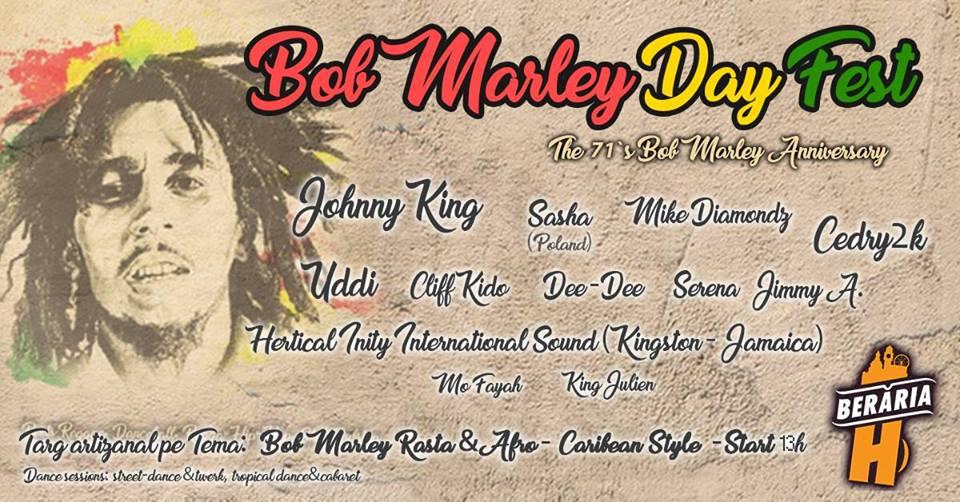 Bob Marley Day Fest - Beraria H - Bucuresti
