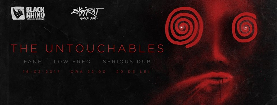 The Untouchables, Fane, Low Freq, Serious Dub