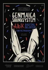 Genmaica Soundsystem and DubiK & Digital Selekta & Eujah & ChuThJhu