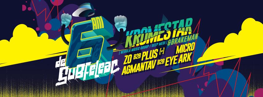 Kromestar and Brakeman - 6 Ani de Subfeleac